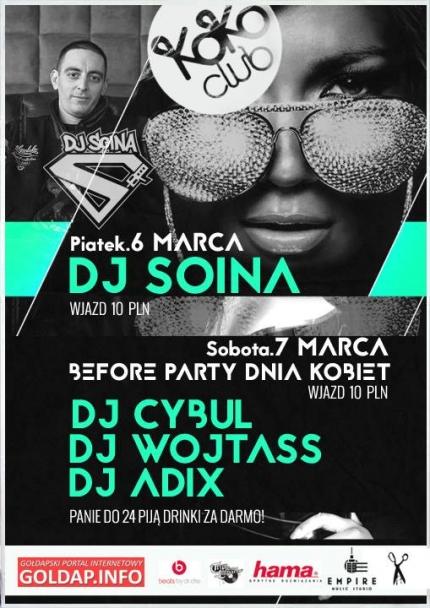 Dj Soina - Video Mix /KoKo Club / Gołdap / 06.03.15